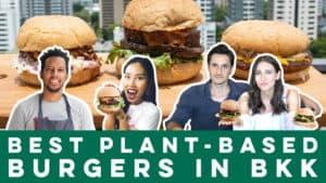 Best Plant-Based Burgers in BKK